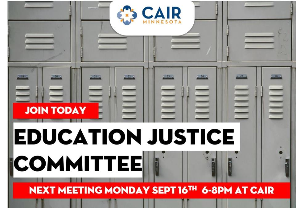 Education Justice Committee @ CAIR-Minnesota (CAIR-MN) | Minneapolis | Minnesota | United States