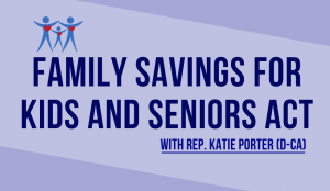 H. R. 1985, Family Savings for Kids and Seniors Act.